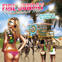 KIng Jam & Massive B Mix CD FIRE SUNDAY HOT SUMMER MIX